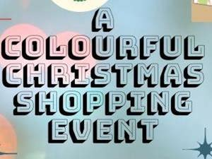 A Colourful Christmas Shopping Event